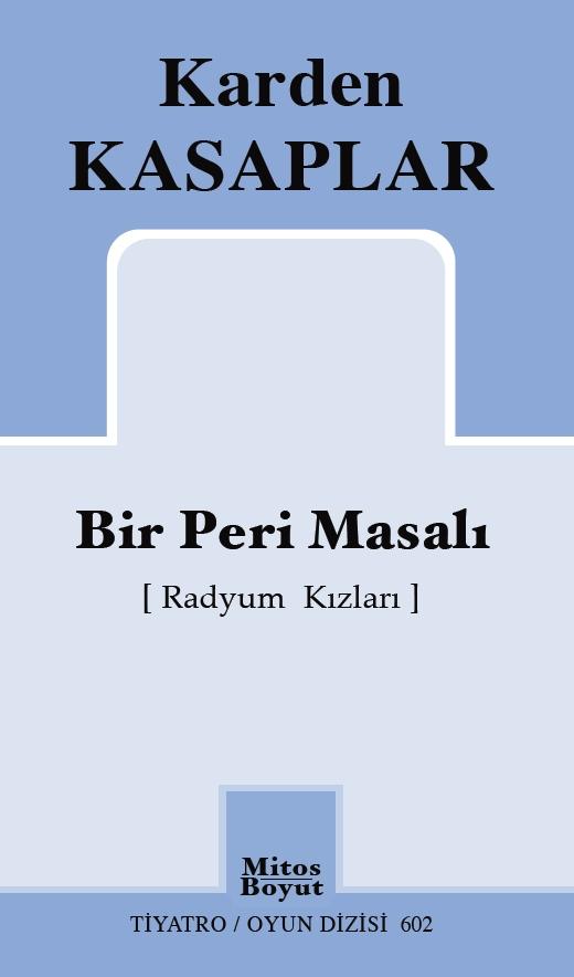 Bir Peri Masalı [Radyum Kızları] Kitap Kapağı