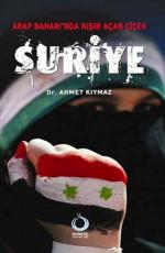 Arap Baharı'nda Kışın Açan Çiçek: Suriye Kitap Kapağı