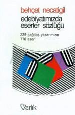 Edebiyatımızda Eserler Sözlüğü Kitap Kapağı
