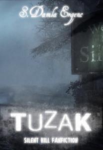 Tuzak: Silent Hill Hayran Kurgu Hikâyesi Kitap Kapağı