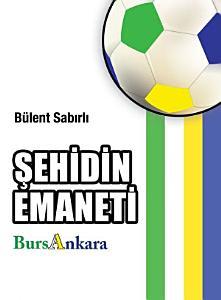Şehidin Emaneti BursAnkara Kitap Kapağı