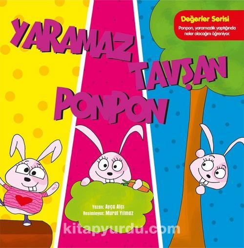 Yaramaz Tavşan Ponpon Değerler Serisi Kitap Kapağı